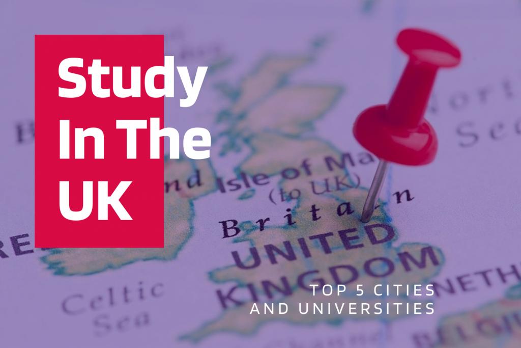 Top 5 Cities & Universities to Study in the UK
