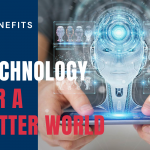 5 Benefits of AI Technology for a Better World