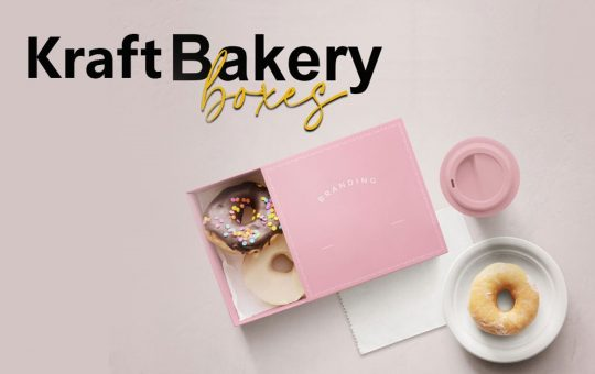 6 Important Tips to Design Eco-Friendly Kraft Bakery Boxes