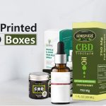 8 Reasons Custom Printed CBD Boxes are Essential for Wholesale Packaging Businesses