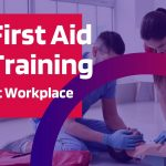 Which First Aid Training Levels are required at your Workplace?